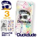 DUCK DUDE iPhoneケース ダックデュード iPhone7/8 クリアケース アイフォン カバー ACCE-045