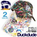 DUCK DUDE キャップ スプラッシュ柄 ローキャップ メンズ ダックデュード 帽子 アヒル刺繍 ペンキ CAP-034