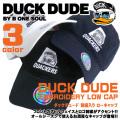 DUCK DUDE キャップ ダックデュード ローキャップ フロントのアヒルフェイス刺繍とロゴ刺繍がかっこいい 帽子 CAP-043