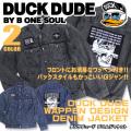 DUCK DUDE ジャケット ダックデュード デニムジャケット メンズ Gジャン ワッペン バックにプリント JBL-155
