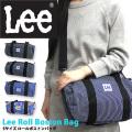 Lee ボストンバッグ リー ロールボストンバッグ Sサイズ メンズ レディース バッグ ミニサイズ LEE-017