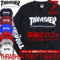THRASHER Tシャツ 長袖 プリント 袖ロゴ スラッシャー 長袖Tシャツ トップス プリント THRASHER-005