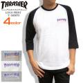 THRASHER Tシャツ ラグラン 7分袖Tシャツ メンズ スラッシャー フレイムロゴ ラウンド裾 THRASHER-039