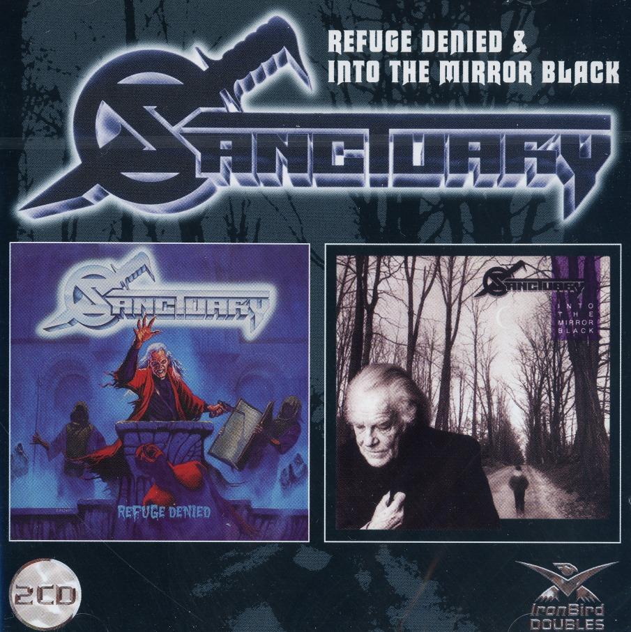 SANCTUARY (US) / Refuge Denied + Into The Mirror Black (2CD)