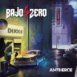 4 BAJO ZERO (Spain) / Antiheroe