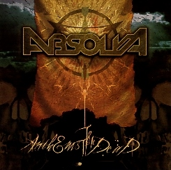 ABSOLVA (UK) / Anthems To The Dead