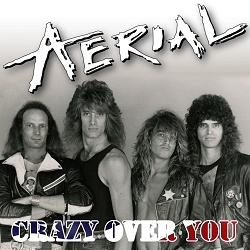AERIAL (US) / Crazy Over You