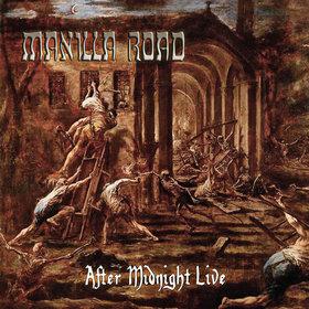 MANILLA ROAD (US) / After Midnight Live