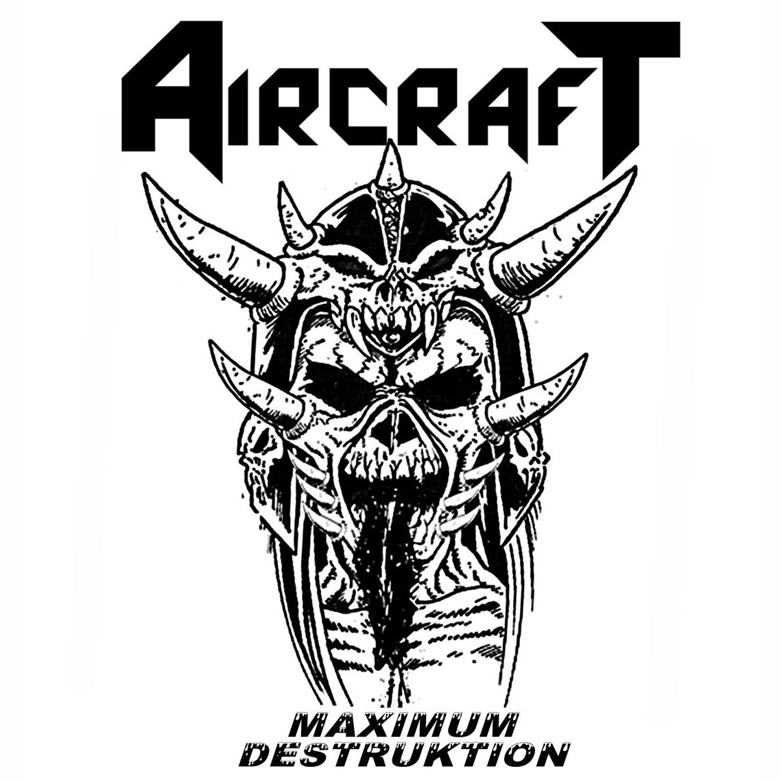 AIRCRAFT (Malaysia) / Maximum Destruktion