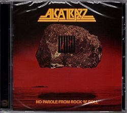 ALCATRAZZ (US) / No Parole From Rock 'n' Roll + 10 (2015 reissue)