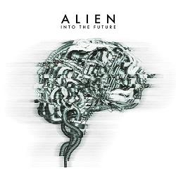 ALIEN (Sweden) / Into The Future