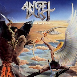ANGEL DUST (Germany) / Into The Dark Past + 9 (Mexico edition)