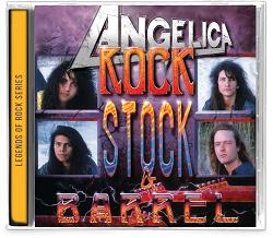 ANGELICA (US) / Rock, Stock & Barrel