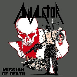 ANIALATOR (US) / Mission Of Death