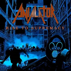 ANIALATOR (US) / Rise To Supremacy