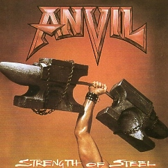 ANVIL (Canada) / Strength Of Steel + 2 (Brazil edition)