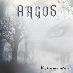 ARGOS (Spain) / No Mires Atras