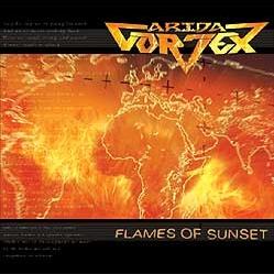 ARIDA VORTEX (Russia) / Flames Of Sunset + 1 (2013 reissue)