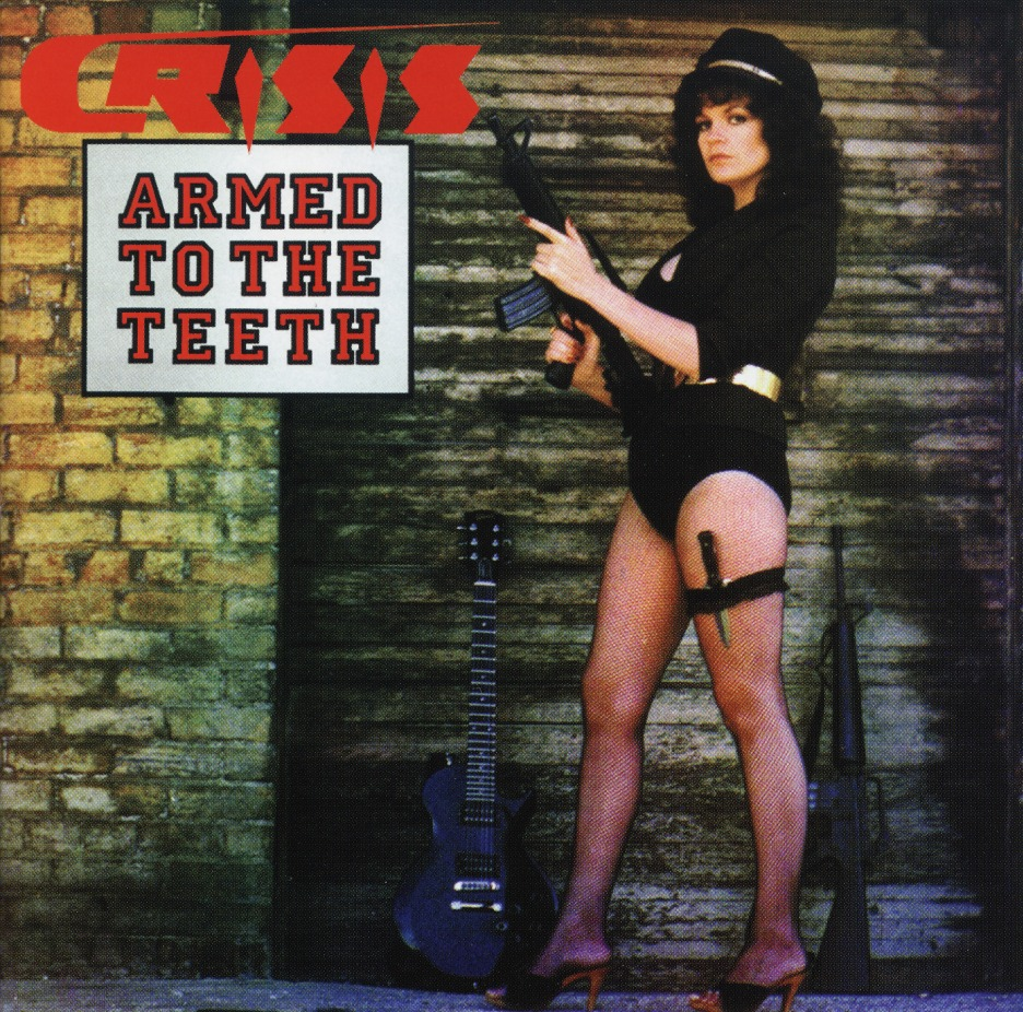 CRISIS(US) / Armed To The Teeth + Kick It Out (2CD)