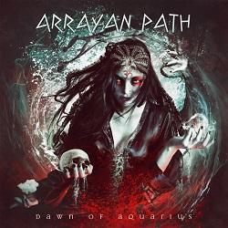ARRAYAN PATH (Cyprus) / Dawn Of Aquarius