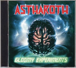ASTHAROTH (Poland) / Gloomy Experiments ((Deluxe Expanded Edition 2CD)