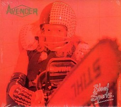 AVENGER (UK) / Blood Sports + 3 (2018 reissue)