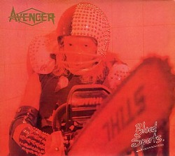 AVENGER (UK) / Blood Sports + 3 (Brazil edition)