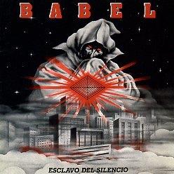 BABEL (Spain) / Esclavo Del Silencio + 15