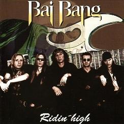 BAI BANG(Sweden) / Ridin' High