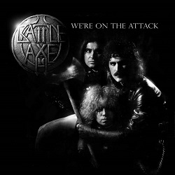 BATTLE AXE (US) / We're On The Attack
