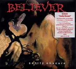 BELIEVER(US) / Sanity Obscure