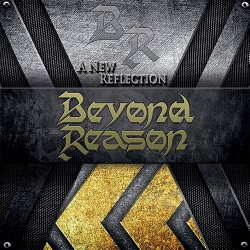 BEYOND REASON (US) / A New Reflection