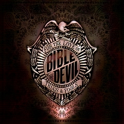 BIBLE OF THE DEVIL (US) / For The Love Of Thugs & Fools