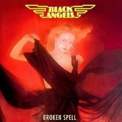 BLACK ANGELS (Switzerland) / Broken Spell + 7