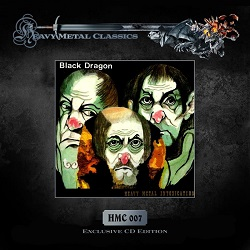 BLACK DRAGON (Germany) / Heavy Metal Intoxication + 8