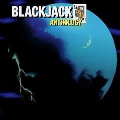 BLACKJACK (US) / Anthology