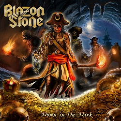 BLAZON STONE (Sweden) / Down In The Dark