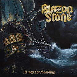 BLAZON STONE (Sweden) / Ready For Boarding