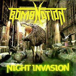 BOMBNATION (Canada) / Night Invasion
