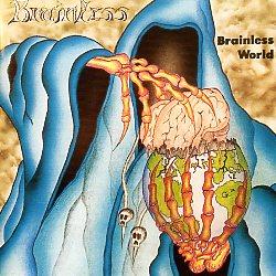 BRAINLESS (Germany) / Brainless World + 4