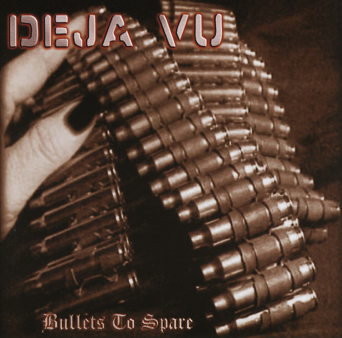 DEJA VU (Germany) / Bullets To Spare + 2
