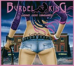 BURDEL KING (Spain) / Ladran, Luego Cabalgamos!