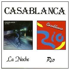 CASABLANCA (Spain) / La Noche + Rio
