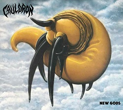CAULDRON (Canada) / New Gods