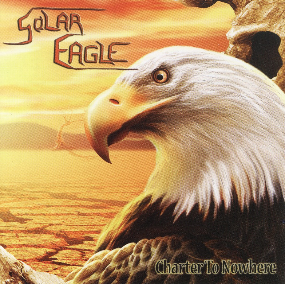 SOLAR EAGLE (Canada) / Solar Eagle + Charter To Nowhere (collector's item)