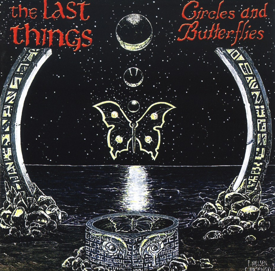 THE LAST THINGS (US) / Circles And Butterflies (CD+DVD)