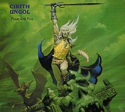 CIRITH UNGOL (US) / Frost And Fire + 1 (2016 reissue)