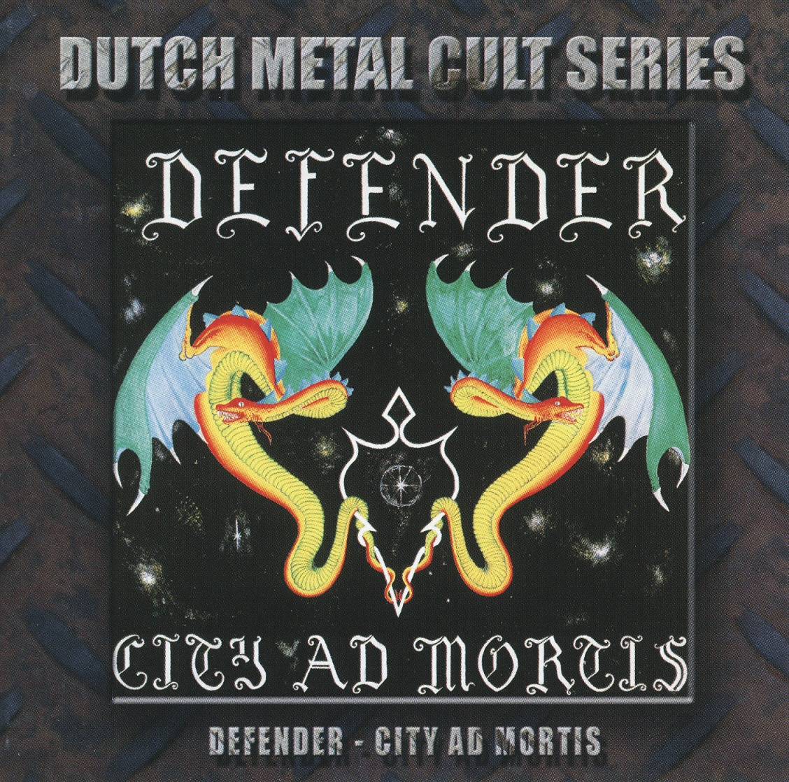 DEFENDER (Netherlands) / City Ad Mortis + 6