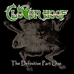 CLOVEN HOOF (UK) / The Definitive Part One (2018 reissue)