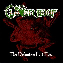 CLOVEN HOOF (UK) / The Definitive Part Two